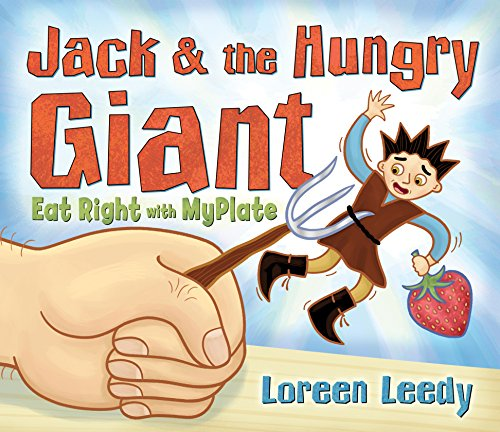 9780823426027: Jack and the Hungry Giant Eat Right With MyPlate