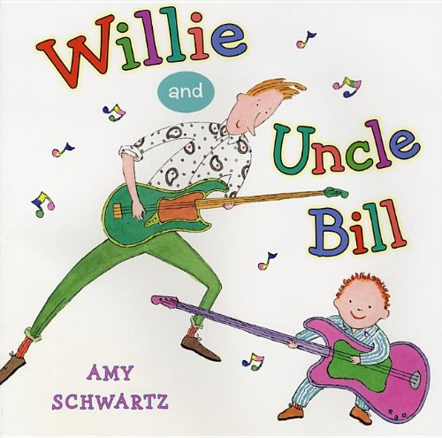 Willie and Uncle Bill (0823429075) by Schwartz, Amy