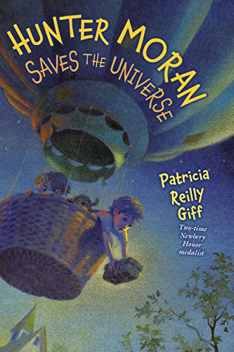 9780823429172: Hunter Moran Saves the Universe