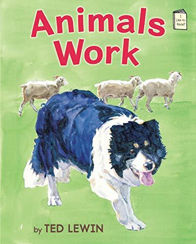 9780823430406: Animals Work (I Like to Read)