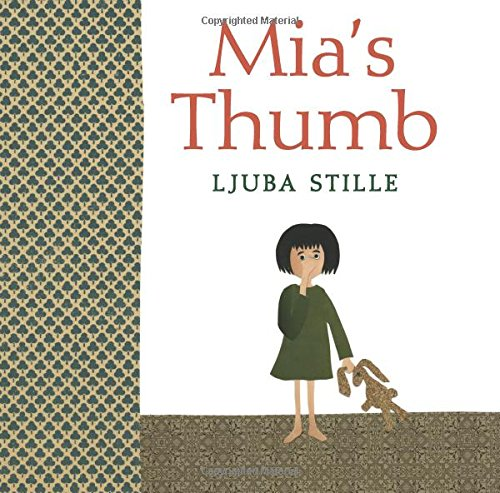 Mia's Thumb: Ljuba Stille; Anja