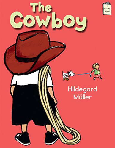 The Cowboy (I Like to Read) (I: Hildegard M?ller