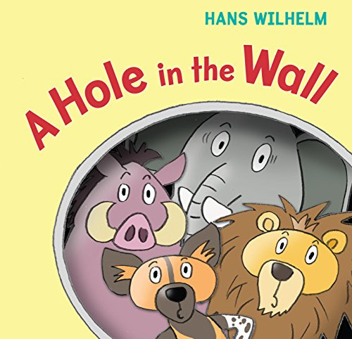 A Hole in the Wall: Hans Wilhelm