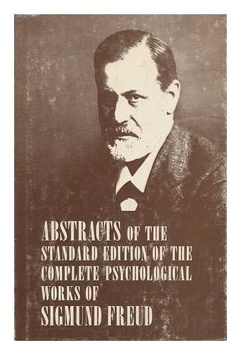 9780823600304: Abstracts of the Standard Edition of the Complete Psychological Works of Sigmund Freud