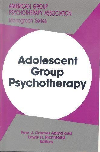 9780823600823: Adolescent Group Psychotherapy (MONOGRAPH SERIES (AMERICAN GROUP PSYCHOTHERAPY ASSOCIATION))