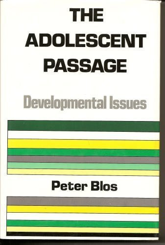 9780823600953: The Adolescent Passage: Developmental Issues