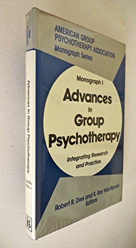 9780823601073: Advances in Group Psychotherapy: Integrating Research and Practice (Monograph Series (American Group Psychotherapy Association))