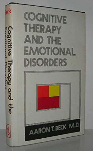 9780823609901: Cognitive Therapy and the Emotional Disorders