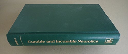 9780823610921: Curable and Incurable Neurotics: Problems of