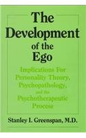 9780823612307: Development of the Ego: Implications for Personality Theory, Psychopathology, & the Psychotherapeutic Process