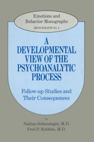 9780823612574: Developmental View of the Psychoanalytic Process: Follow-Up Studies and Their Consequences