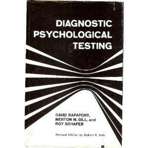 Diagnostic Psychological Testing: David Rapaport; Merton