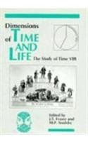 9780823612956: Dimensions of Time and Life (Study of Time, Vol 8)