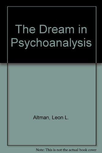 9780823614318: The Dream in Psychoanalysis