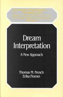 9780823614356: Dream Interpretation: A New Approach (Classics in Psychoanalysis, Monograph 5)