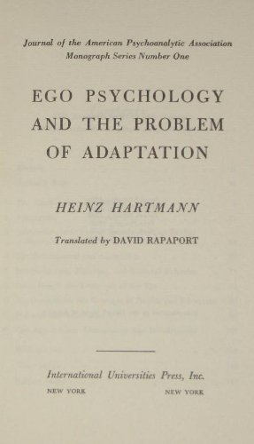 9780823616008: EGO Psychology and the Problem of Adaptation