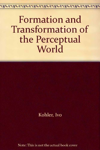9780823620005: Formation and Transformation of the Perceptual World