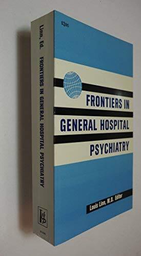 Frontiers in General Hospital Psychiatry: Linn, Louis