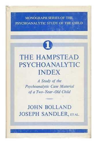Hampstead Psychoanalytic Index: A Study of the: John Bolland