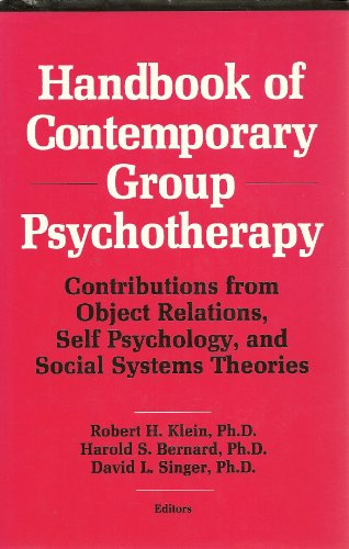 Handbook of Contemporary Group Psychotherapy: Contributions from: Editor-David L. Singer;