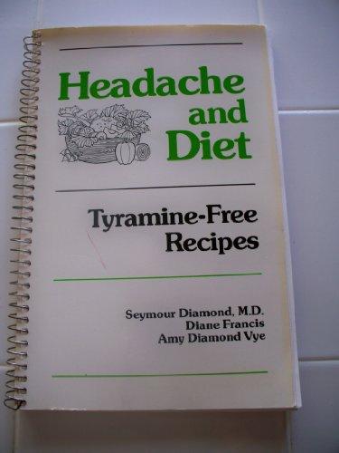 9780823623150: Headache and Diet: Tyramine-Free Recipes