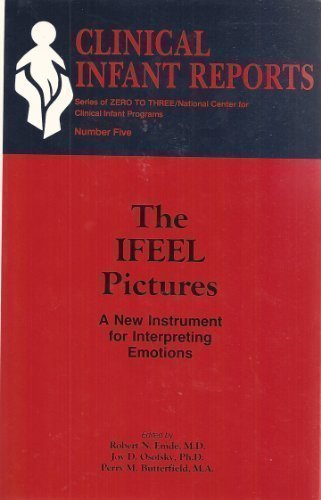 9780823624539: The IFEEL Pictures: A New Instrument for Interpreting Emotions (Clinical Infant Reports)