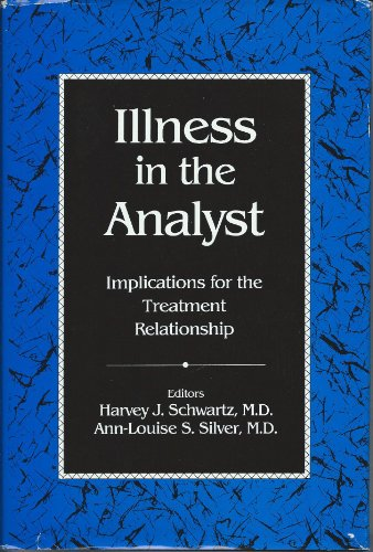 9780823624959: Illness in the Analyst: Implications for the Treatment Relationship