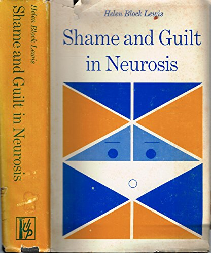 Shame and Guilt in Neurosis: Helen Block Lewis