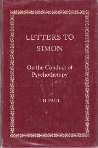 9780823630103: Letters to Simon: On the Conduct of Psychotherapy