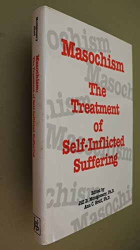 9780823631452: Masochism: The Treatment of Self-Inflicted Suffering