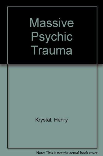 Massive Psychic Trauma: Henry Krystal