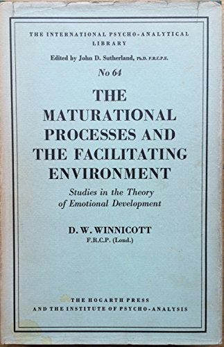 9780823632008: Maturational Processes and the Facilitating Environment: Studies in the Theory of Emotional Development