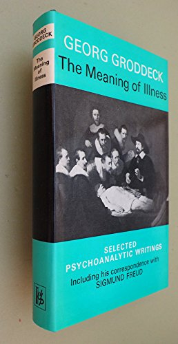 9780823632053: The Meaning of Illness: Selected Psychoanalytic Writings