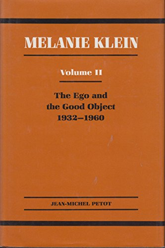 9780823633296: Melanie Klein, Vol. 2: The Ego and the Good Object, 1932-1960
