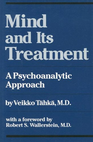 9780823633678: Mind and Its Treatment: A Psychoanalytic Approach