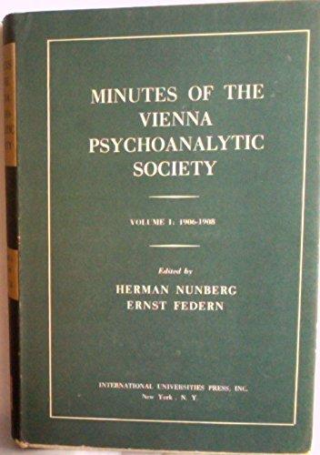 9780823633807: Minutes of the Vienna Psychoanalytic Society: v. 1