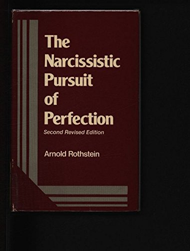 9780823634941: The Narcissistic Pursuit of Perfection