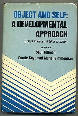 Object and Self: A Developmental Approach: Tuttman, Saul (ed.)