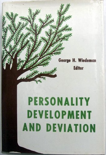 9780823640706: Personality Development and Deviation: A Textbook for Social Work