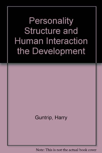 9780823641208: Personality Structure and Human Interaction: The Developing Synthesis of Psychodynamic Theory