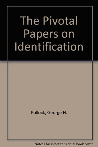 Pivotal papers on identification.: POLLOCK, GEORGE H.
