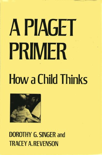 9780823641369: Piaget Primer: How a Child Thinks