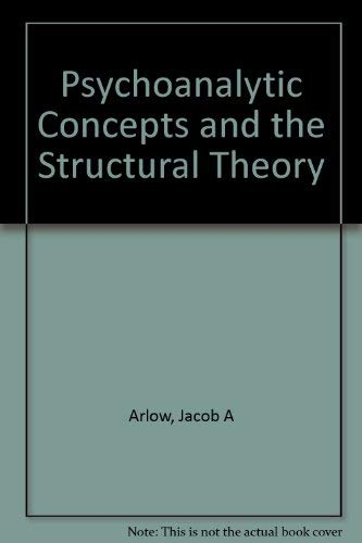 9780823650606: Psychoanalytic Concepts and the Structural Theory