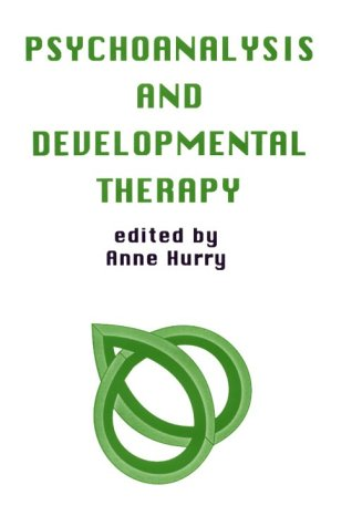 Psychoanalysis and Developmental Therapy (Monograph Series of the Psychoanalysis Unit of University...