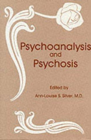 9780823651832: Psychoanalysis and Psychosis