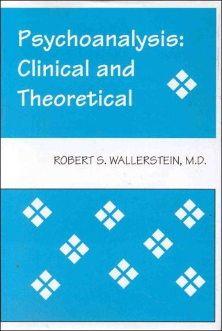 Psychoanalysis: Clinical And Theoretical
