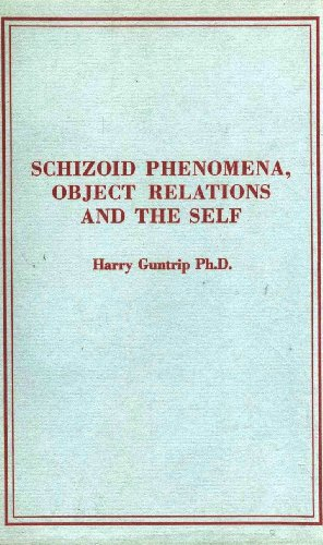 9780823659852: Schizoid Phenomena, Object-Relations, and the Self