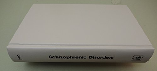 9780823659906: Schizophrenic Disorders: Theory and Treatment from a Psychodynamic Point of View