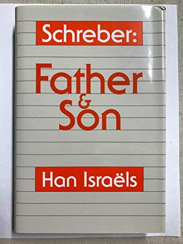 9780823660117: Schreber: Father and Son