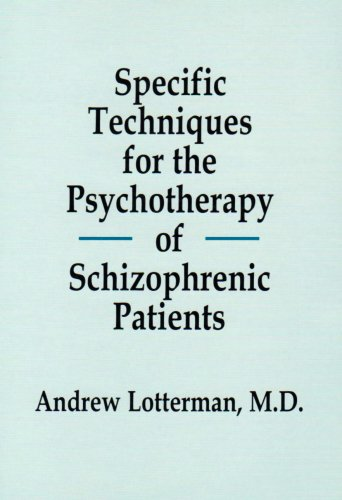 9780823661305: Specific Techniques for the Psychotherapy of Schizophrenic Patients